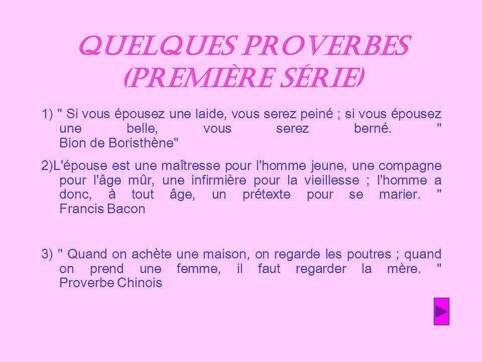 Quelques proverbes (première série)