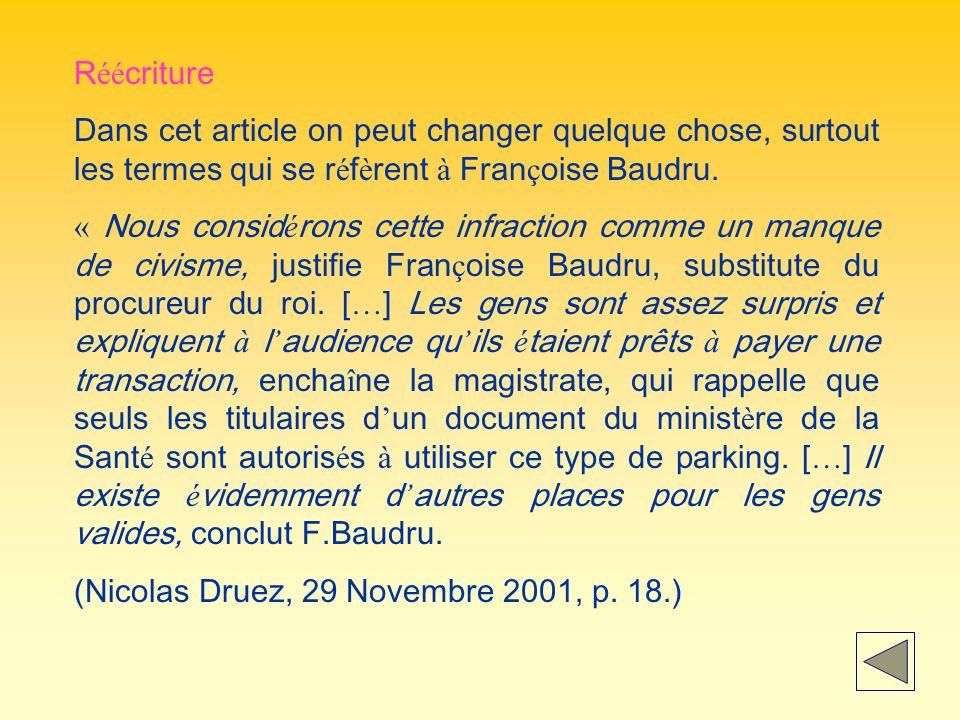Réécriture Dans cet article on peut changer quelque chose, surtout les termes qui se réfèrent à Françoise Baudru.