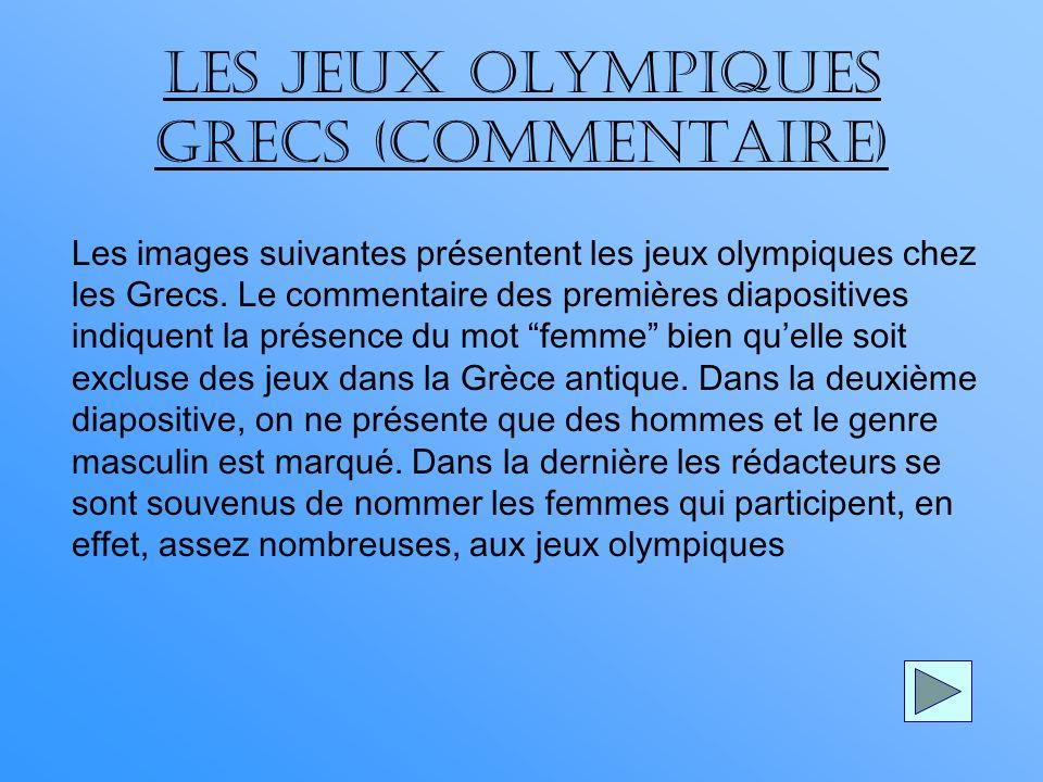 LES JEUX OLYMPIQUES GRECS (COMMENTAIRE)
