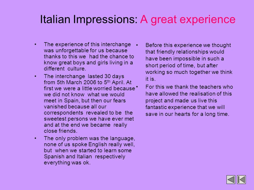 Italian Impressions: A great experience