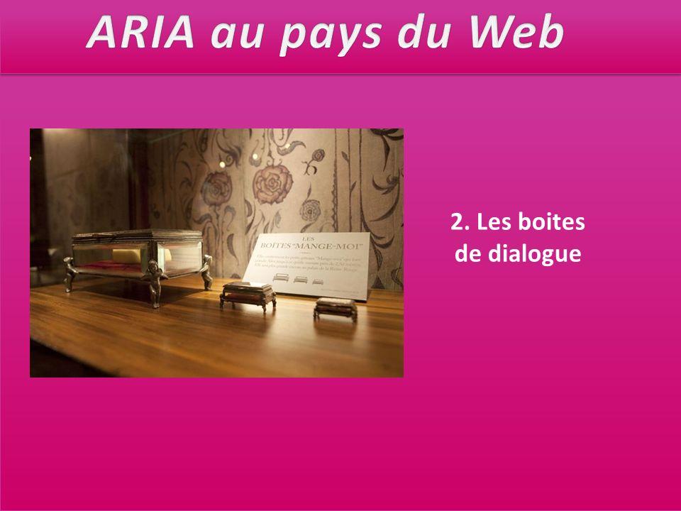 ARIA au pays du Web 2. Les boites de dialogue