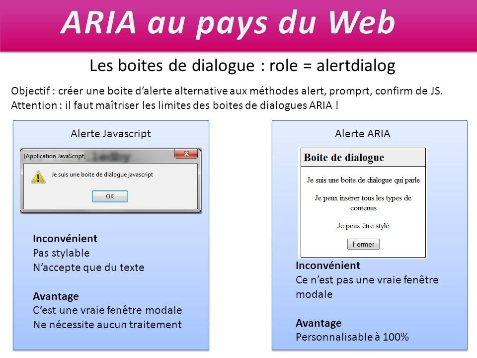 ARIA au pays du Web Les boites de dialogue : role = alertdialog