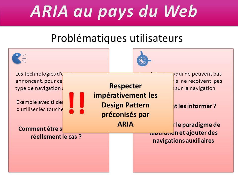 !! ARIA au pays du Web Problématiques utilisateurs