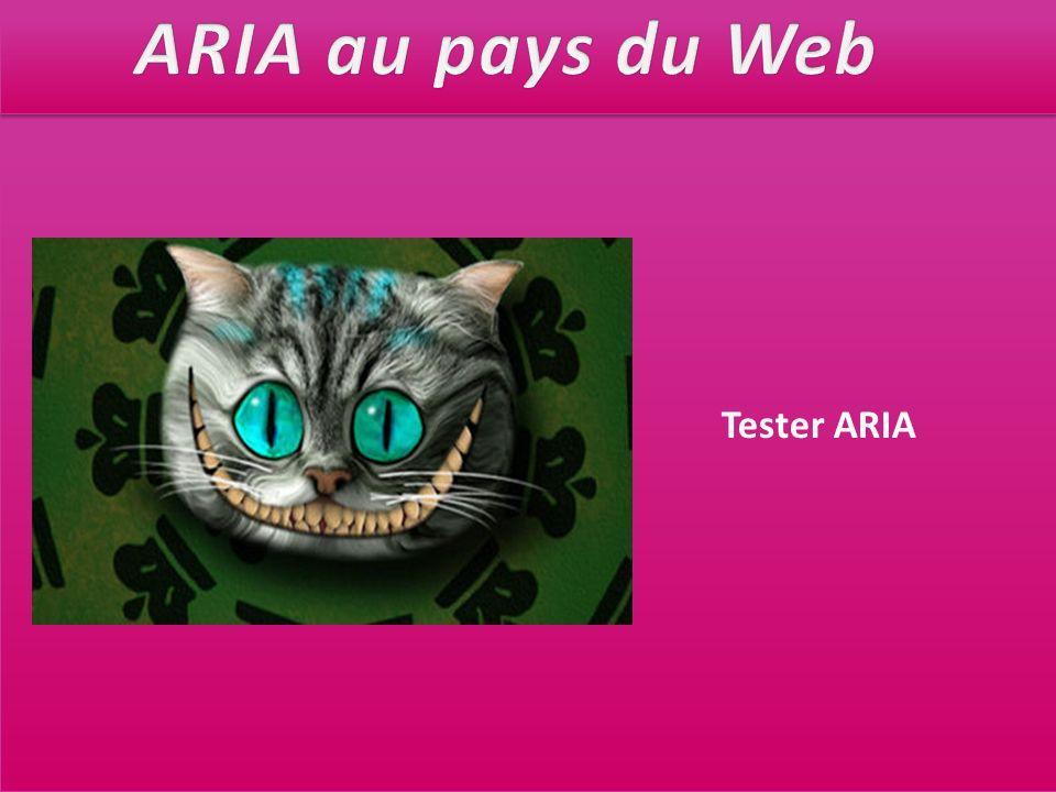 ARIA au pays du Web Tester ARIA