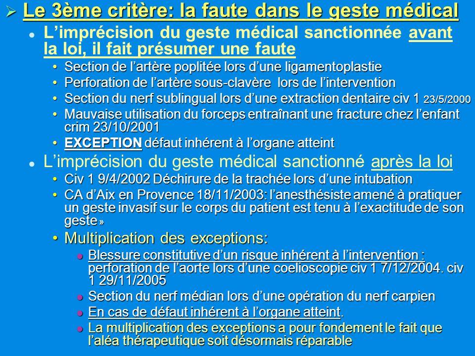 Le 3ème critère: la faute dans le geste médical