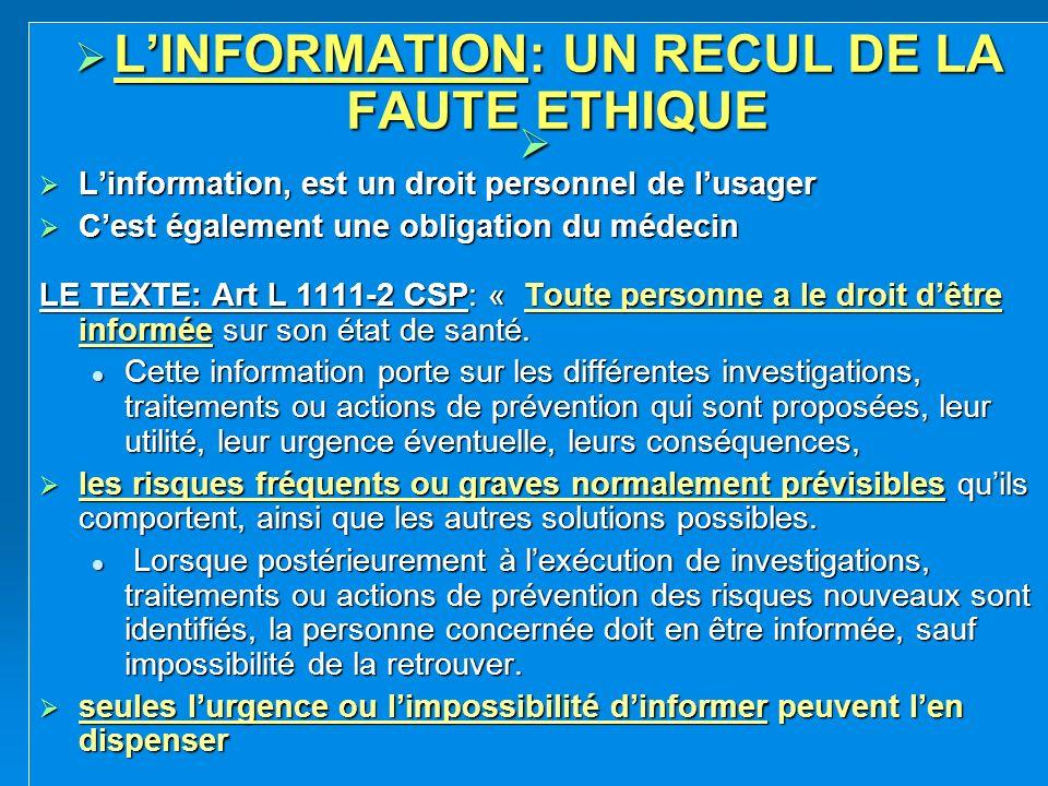 L'INFORMATION: UN RECUL DE LA FAUTE ETHIQUE