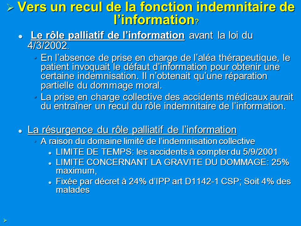 Vers un recul de la fonction indemnitaire de l'information