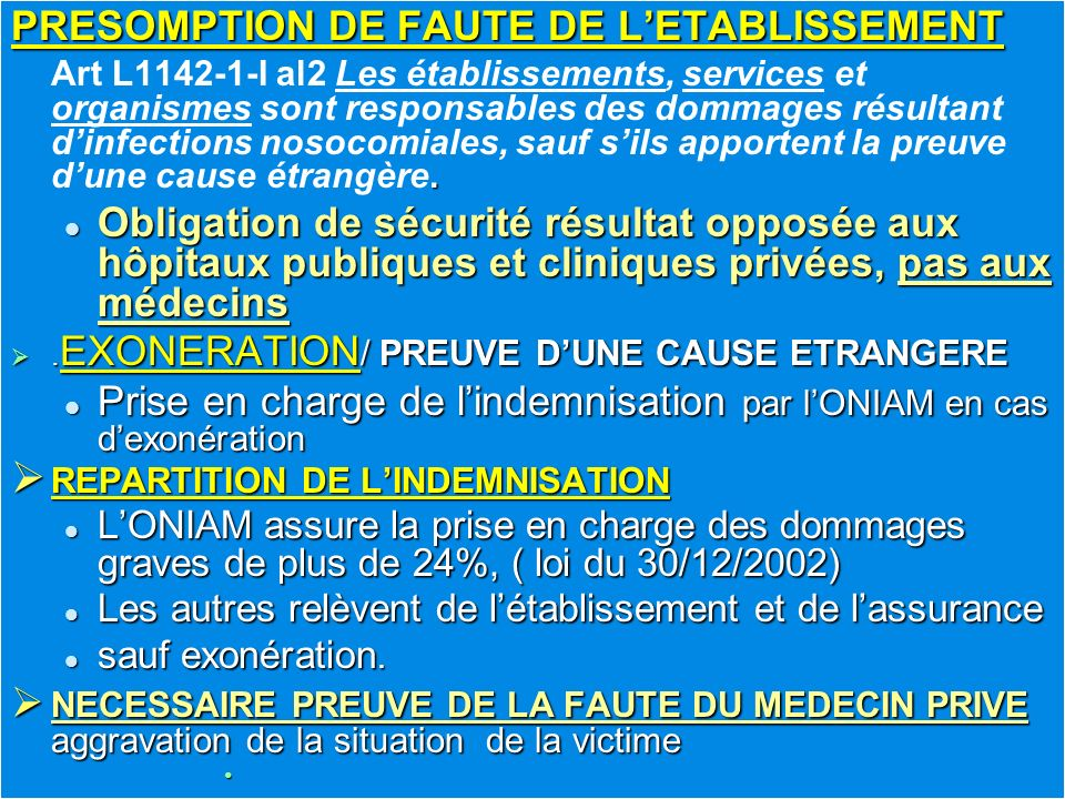 PRESOMPTION DE FAUTE DE L'ETABLISSEMENT