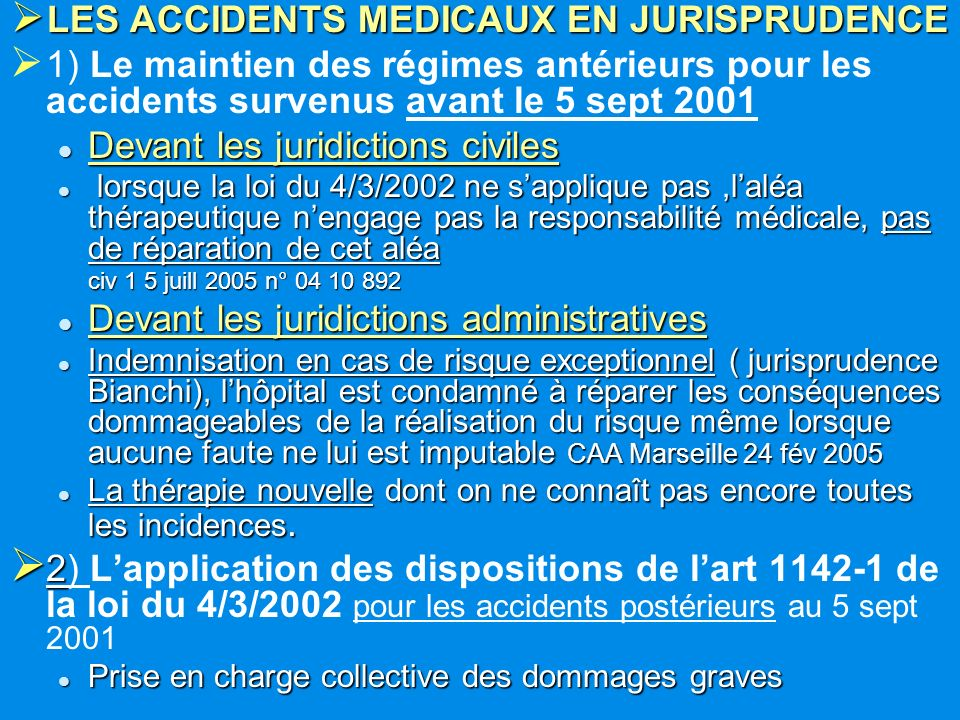 LES ACCIDENTS MEDICAUX EN JURISPRUDENCE
