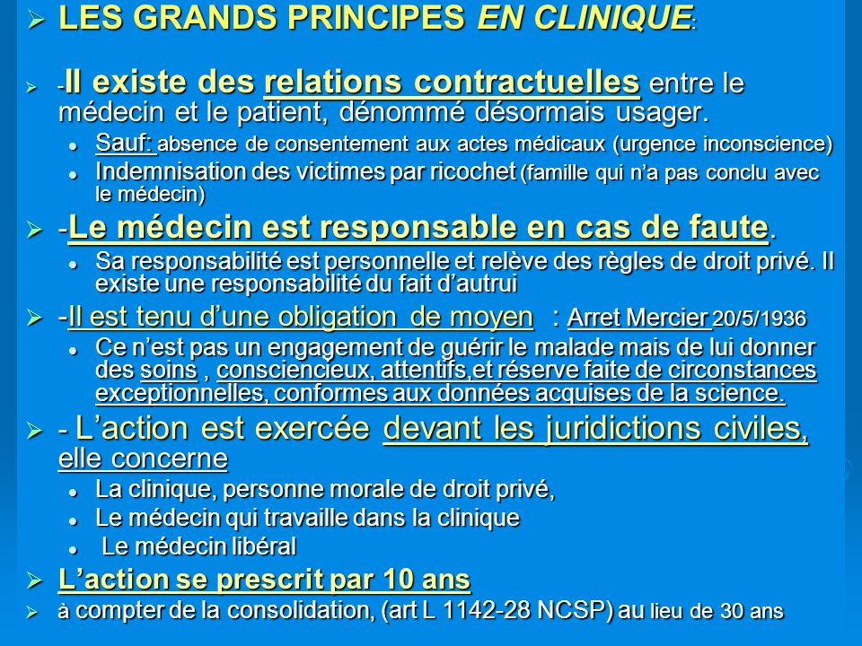 LES GRANDS PRINCIPES EN CLINIQUE: