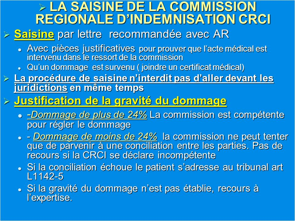 LA SAISINE DE LA COMMISSION REGIONALE D'INDEMNISATION CRCI