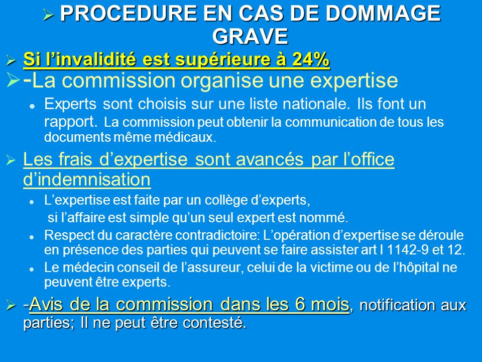 PROCEDURE EN CAS DE DOMMAGE GRAVE