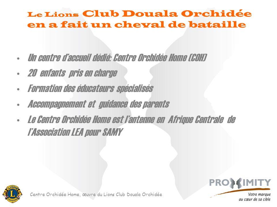 Le Lions Club Douala Orchidée en a fait un cheval de bataille