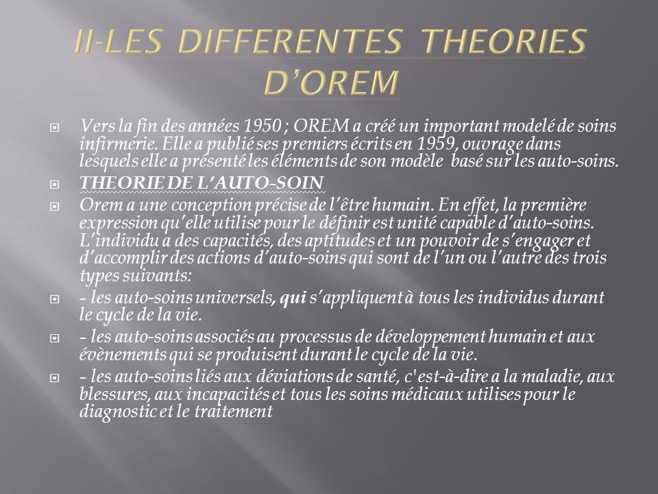 II-LES DIFFERENTES THEORIES D'OREM