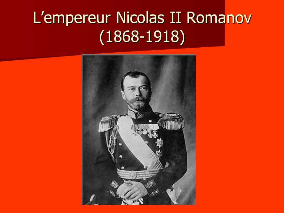 L'empereur Nicolas II Romanov (1868-1918)