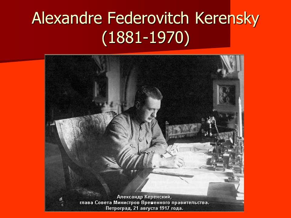 Alexandre Federovitch Kerensky (1881-1970)