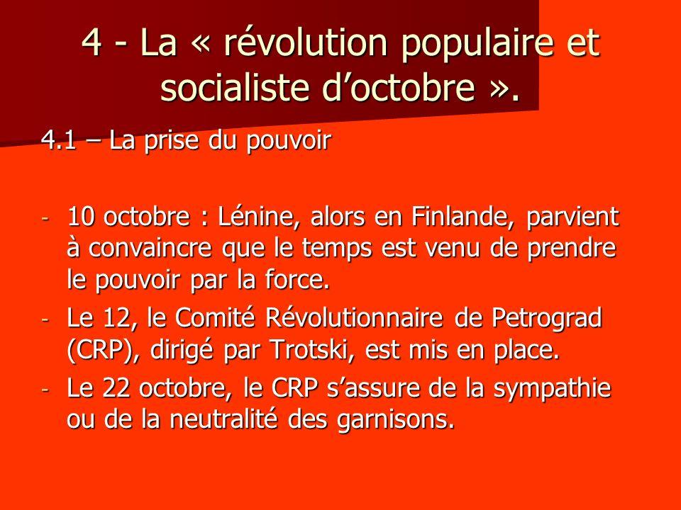 4 - La « révolution populaire et socialiste d'octobre ».