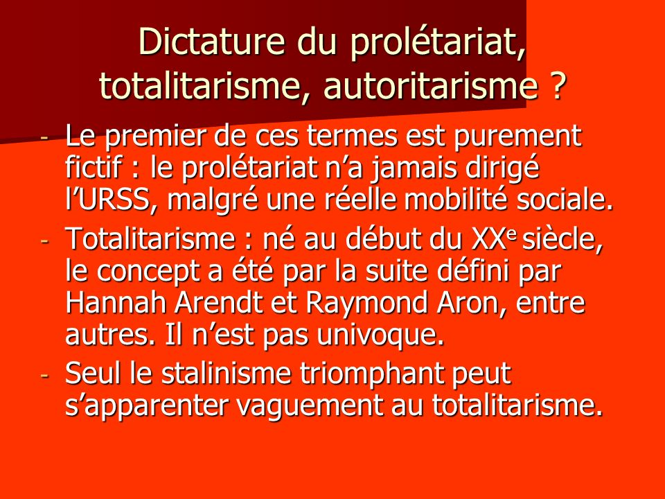 Dictature du prolétariat, totalitarisme, autoritarisme