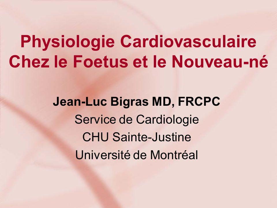 Physiologie Cardiovasculaire Chez le Foetus et le Nouveau-né