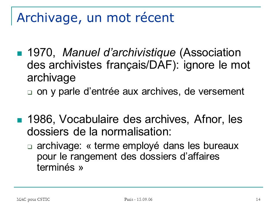 Archivage, un mot récent