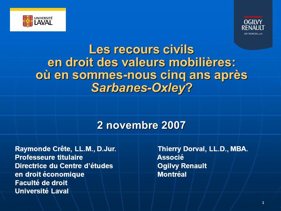 Les recours civils en droit des valeurs mobilières: où en sommes-nous cinq ans après Sarbanes-Oxley 2 novembre 2007