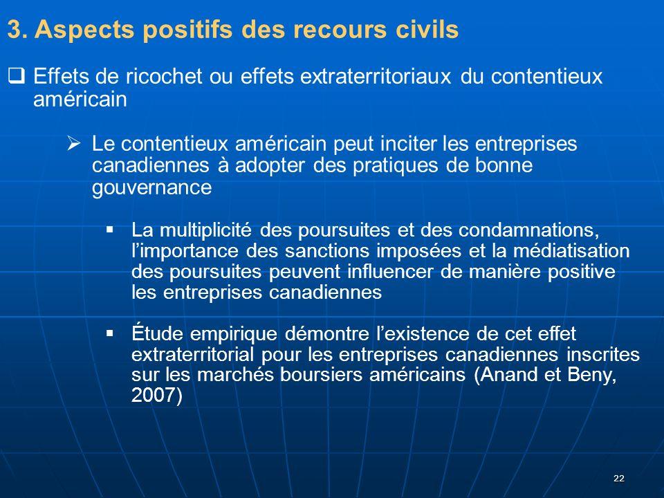 3. Aspects positifs des recours civils
