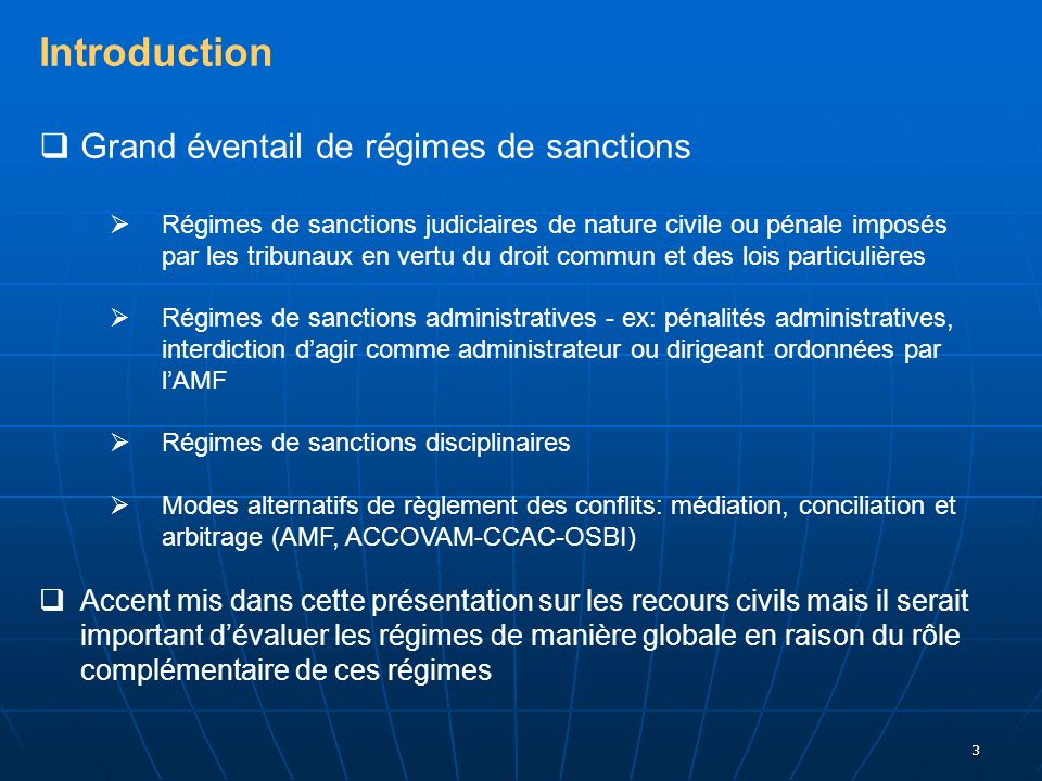 Introduction Grand éventail de régimes de sanctions