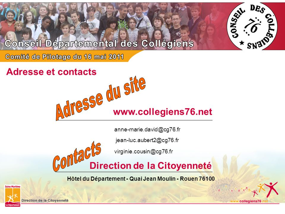 Adresse du site Contacts Adresse et contacts www.collegiens76.net