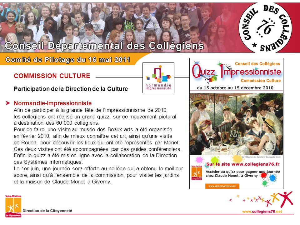 COMMISSION CULTURE Participation de la Direction de la Culture
