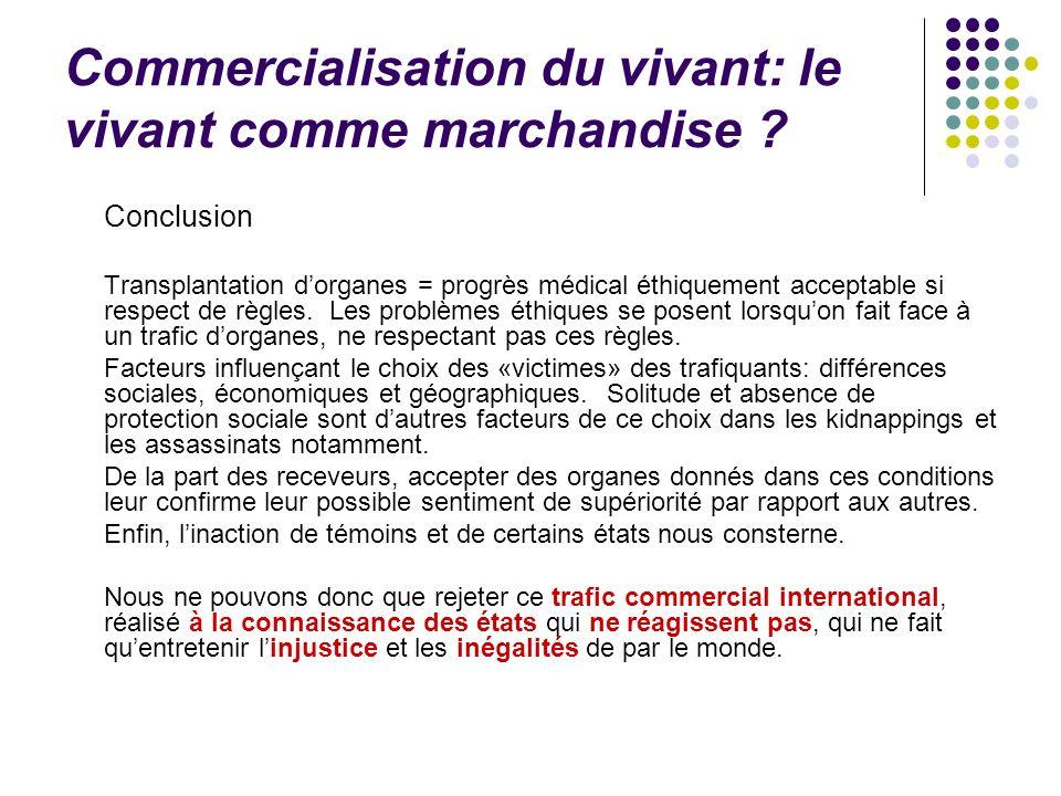 Commercialisation du vivant: le vivant comme marchandise