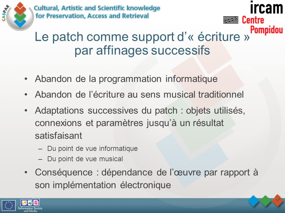 Le patch comme support d'« écriture » par affinages successifs