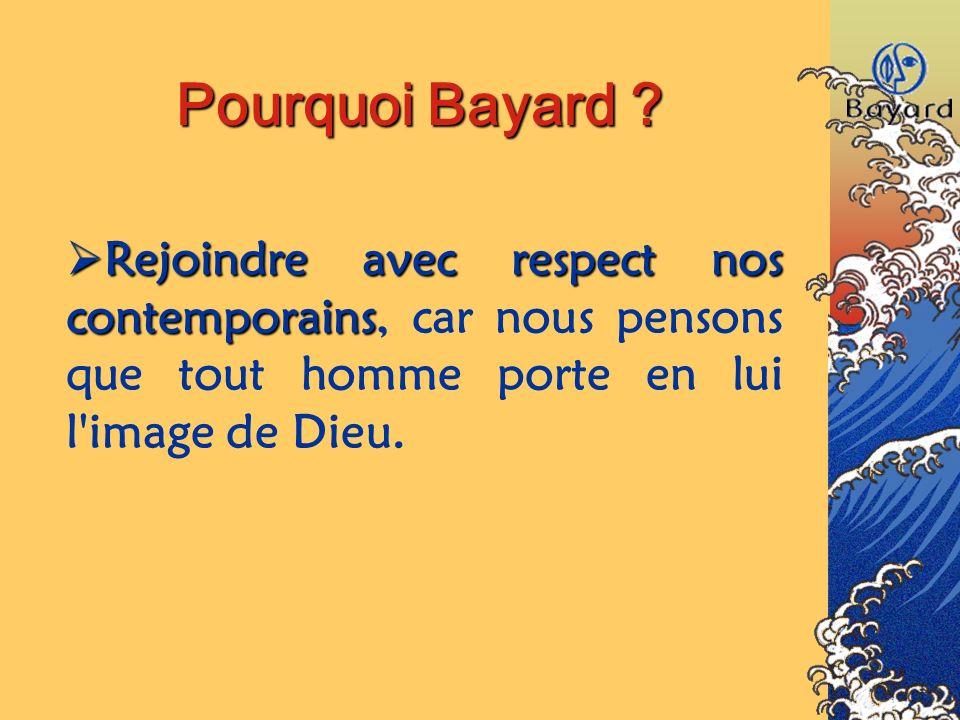 Pourquoi Bayard .