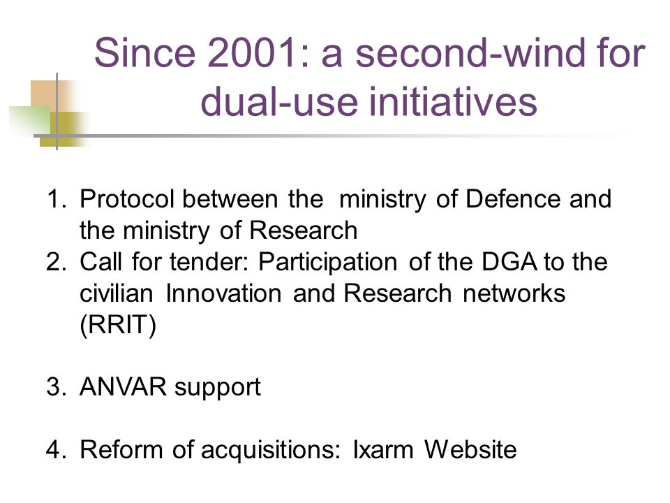 Since 2001: a second-wind for dual-use initiatives
