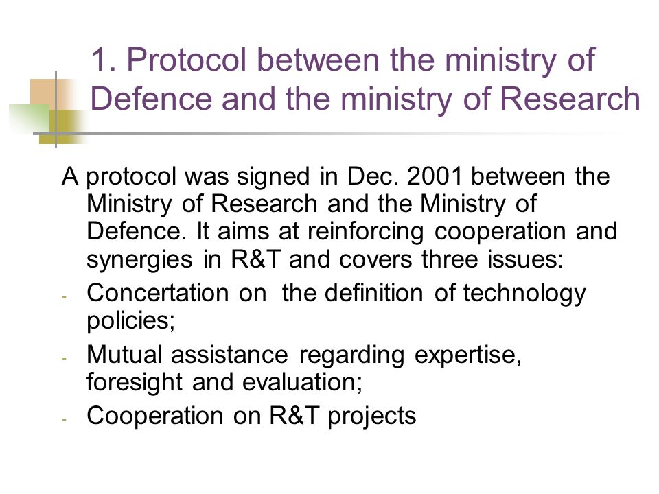 1. Protocol between the ministry of Defence and the ministry of Research