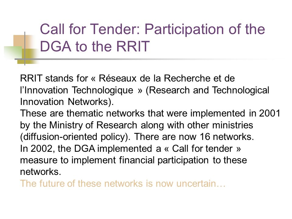 Call for Tender: Participation of the DGA to the RRIT