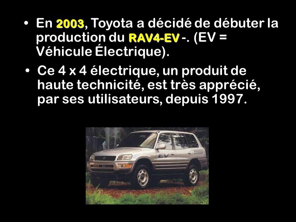En 2003, Toyota a décidé de débuter la production du RAV4-EV -