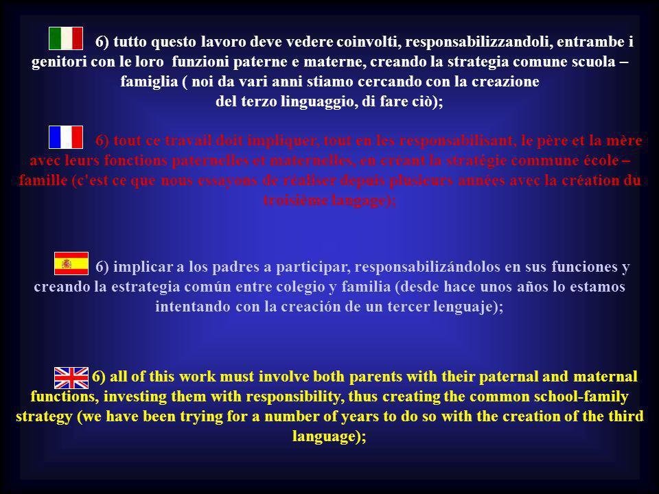 del terzo linguaggio, di fare ciò);