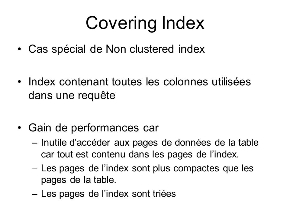 Covering Index Cas spécial de Non clustered index