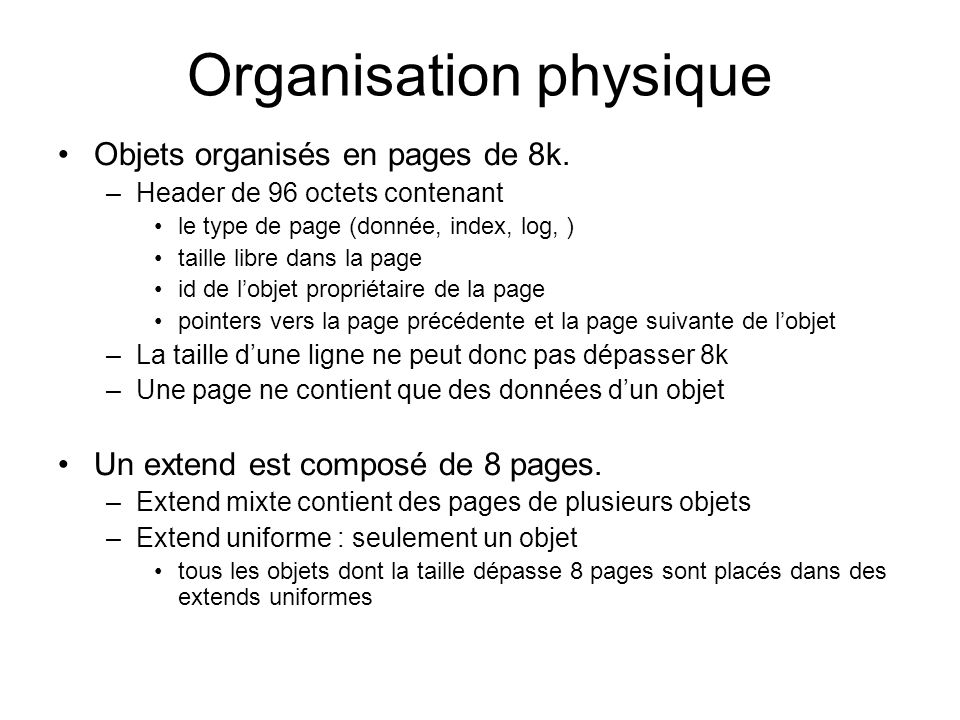 Organisation physique