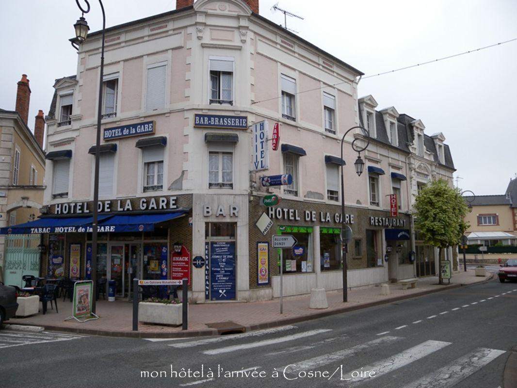 mon hôtel à l'arrivée à Cosne/Loire