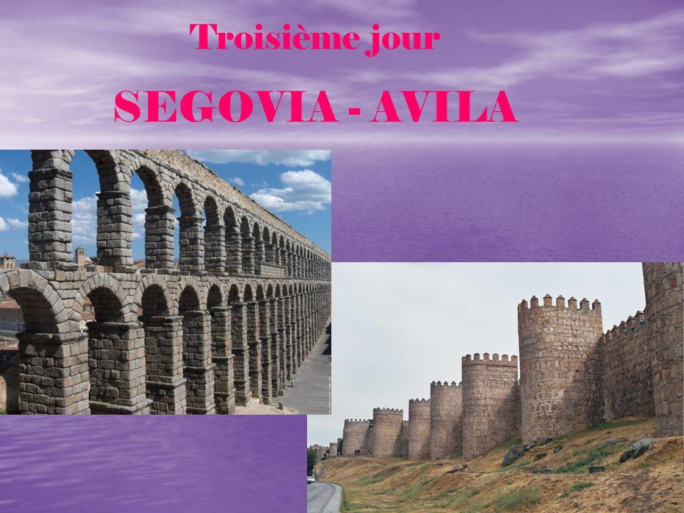 Troisième jour SEGOVIA - AVILA