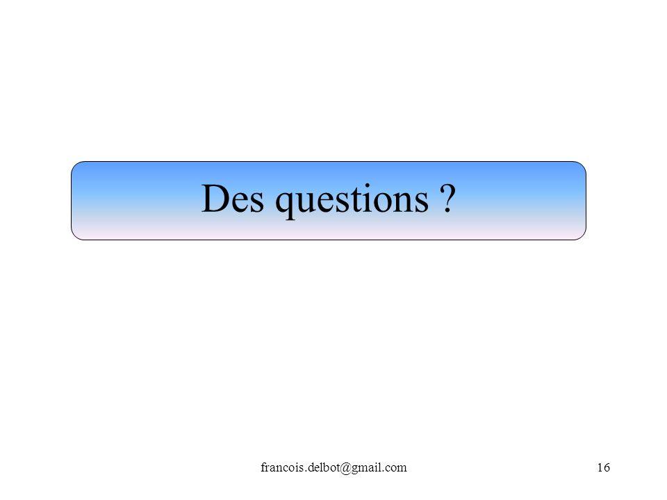 Des questions francois.delbot@gmail.com