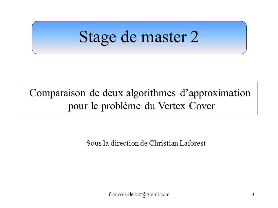 Stage de master 2 Comparaison de deux algorithmes d'approximation