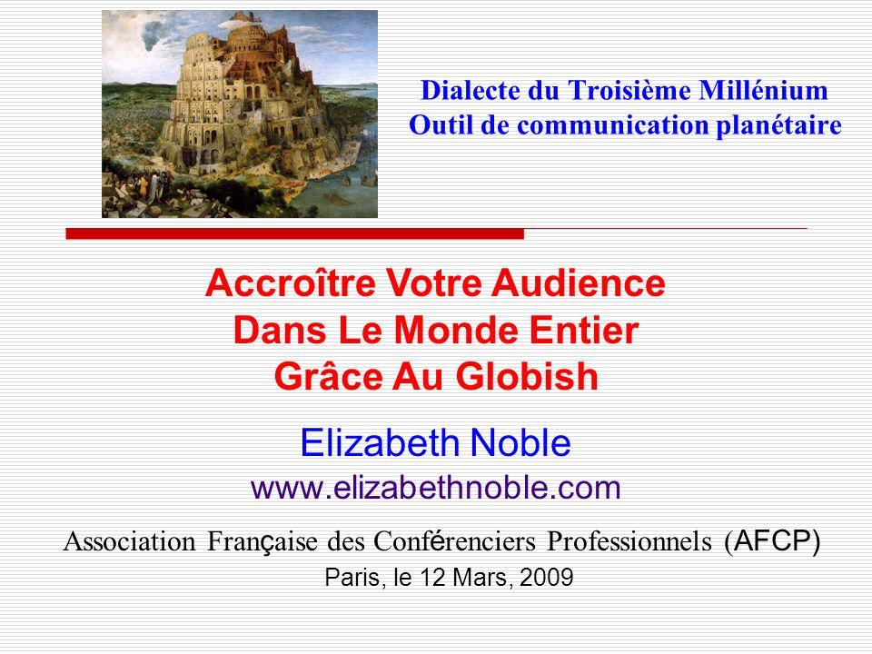 Dialecte du Troisième Millénium Outil de communication planétaire