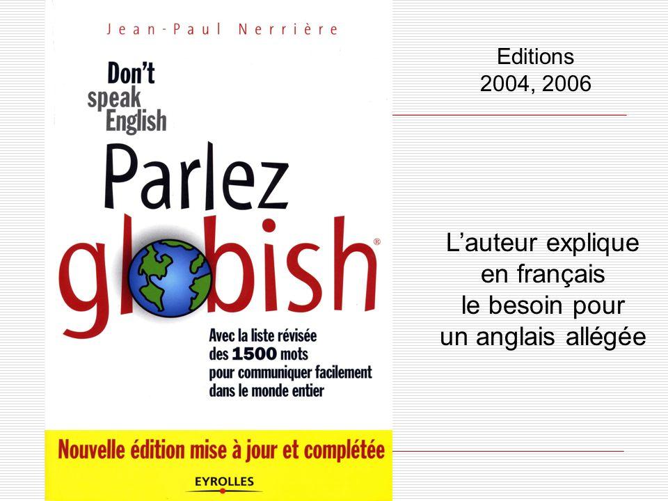 L'auteur explique en français le besoin pour un anglais allégée