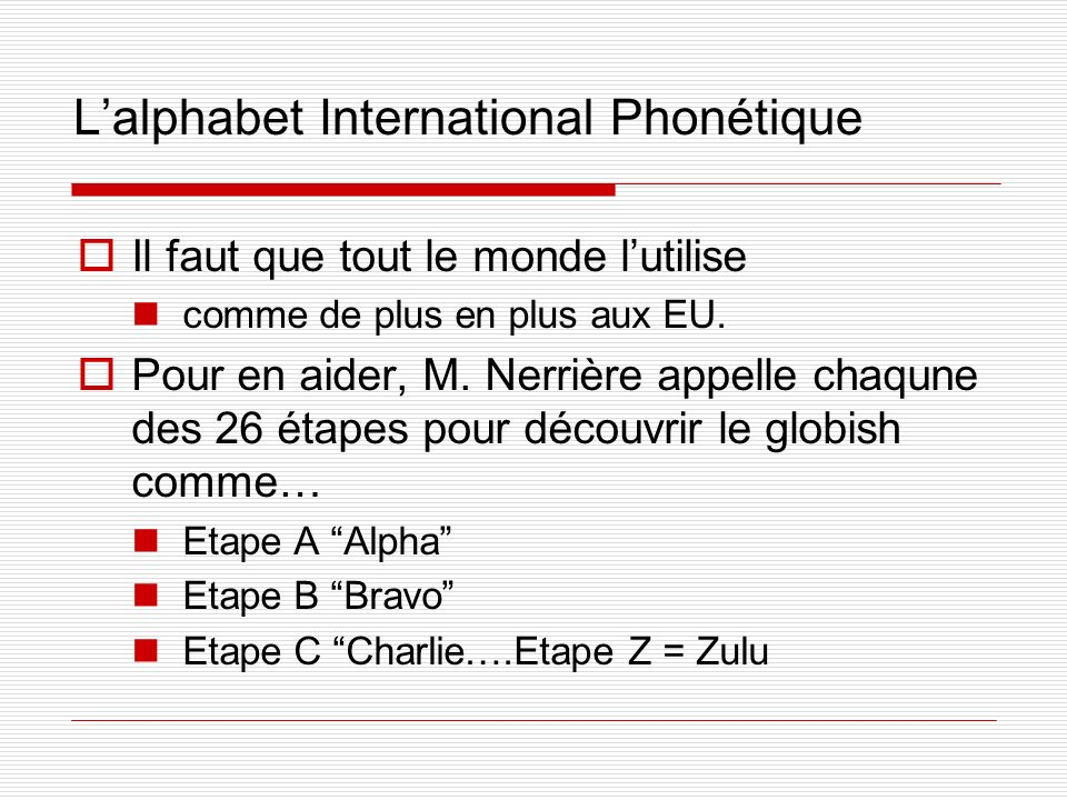 L'alphabet International Phonétique
