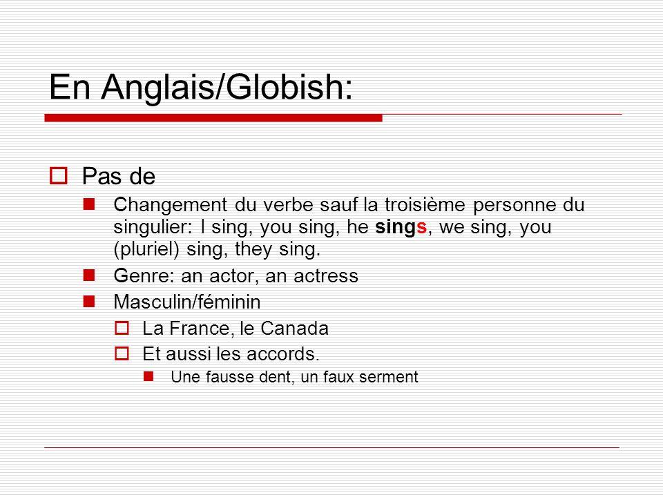 En Anglais/Globish: Pas de