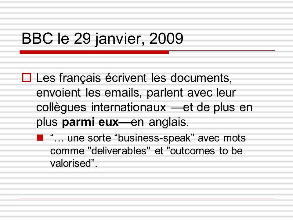 BBC le 29 janvier, 2009