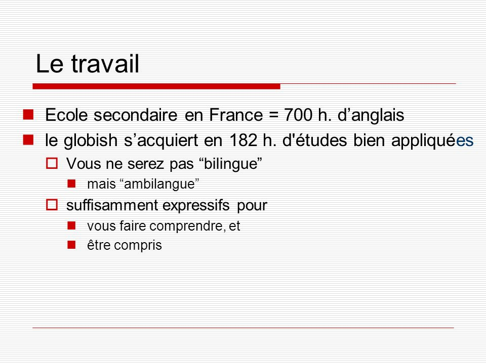 Le travail Ecole secondaire en France = 700 h. d'anglais