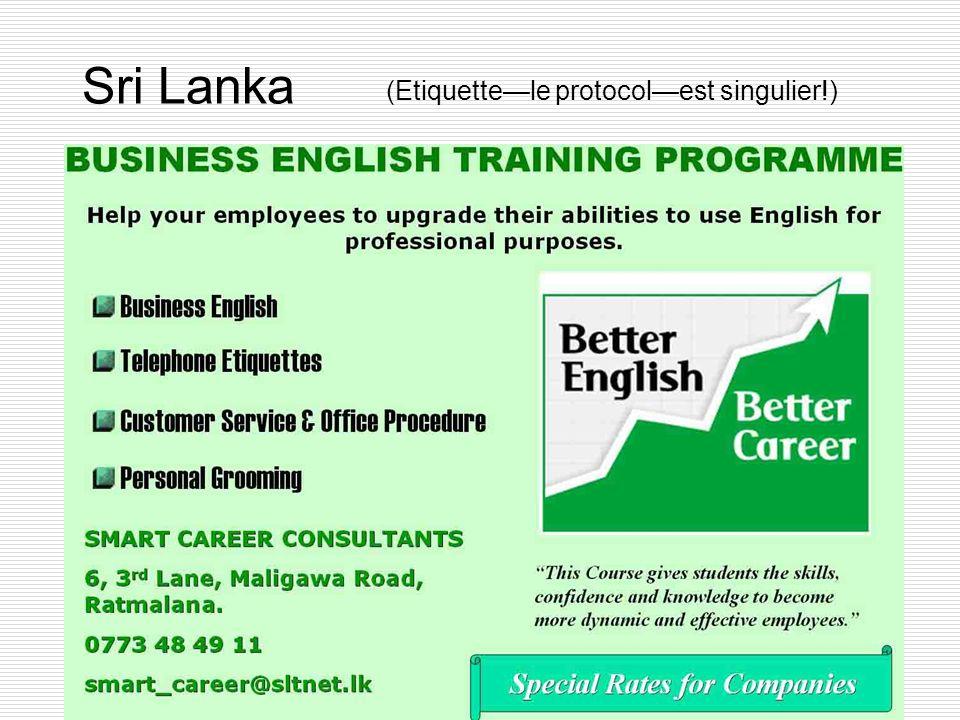 Sri Lanka (Etiquette—le protocol—est singulier!)